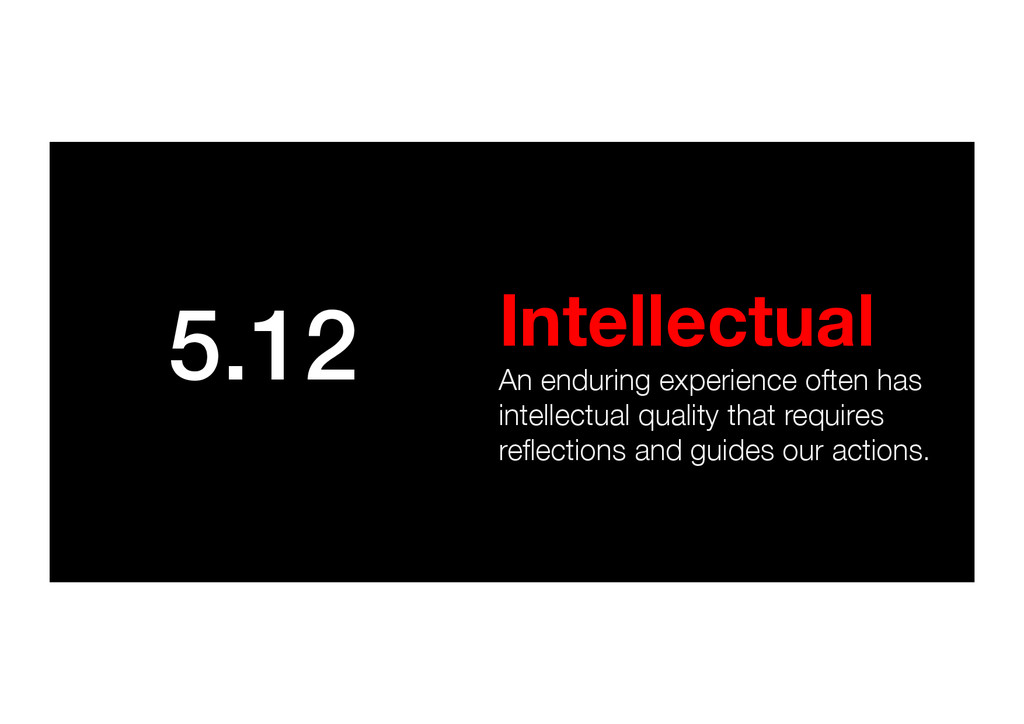 5.12! Intellectual An enduring experience ofte...