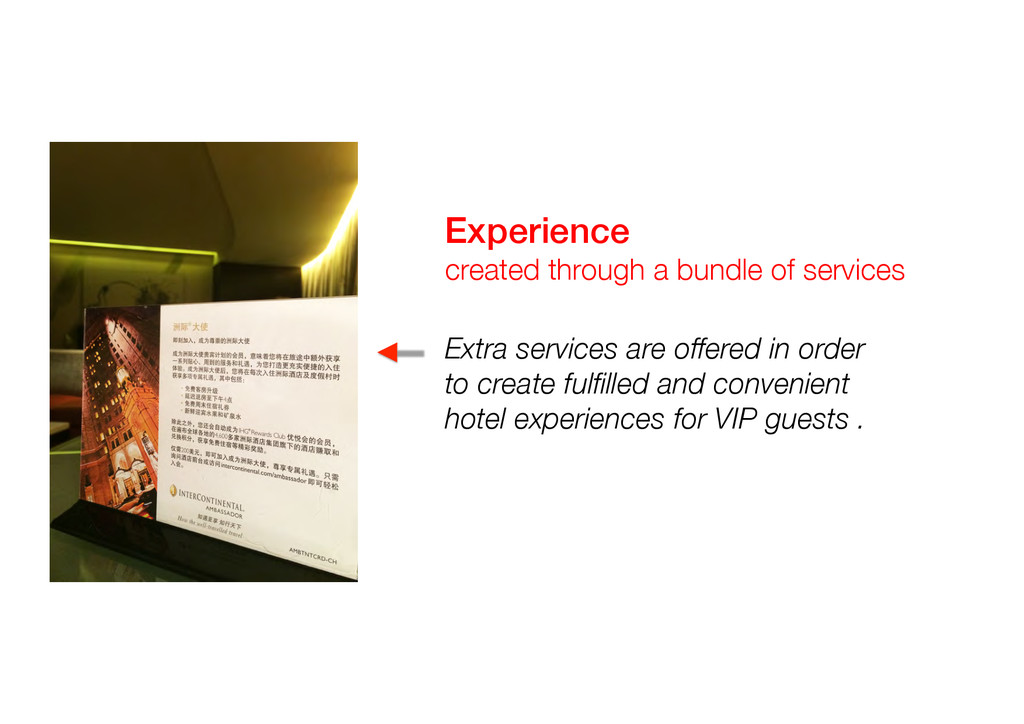 Extra services are offered in order to create f...