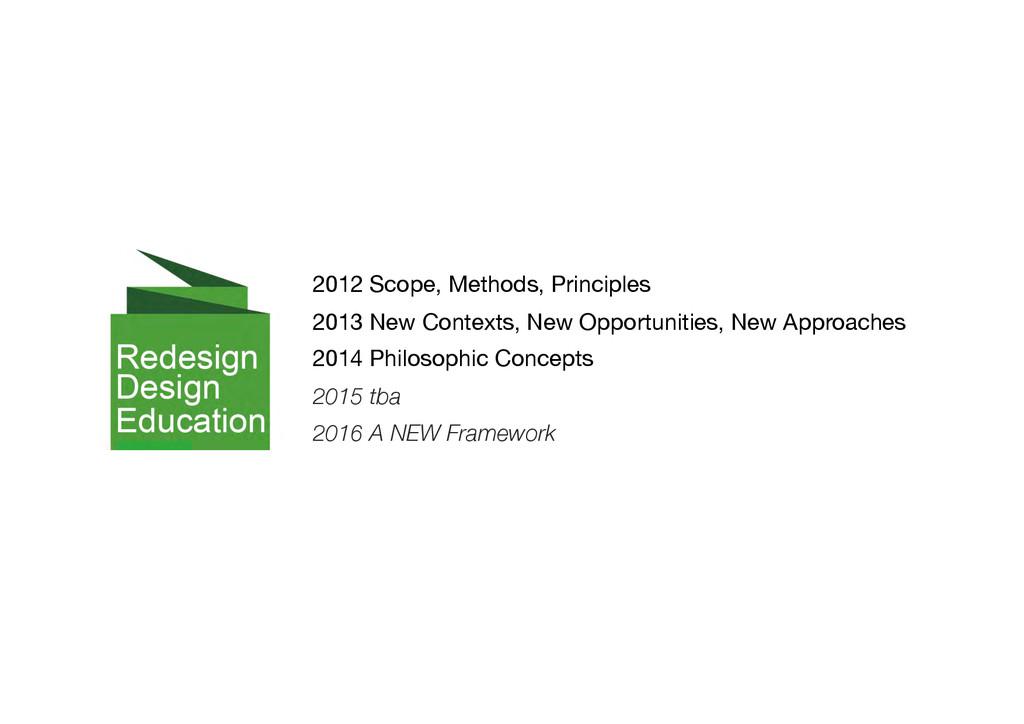 2012 Scope, Methods, Principles 2013 New Conte...