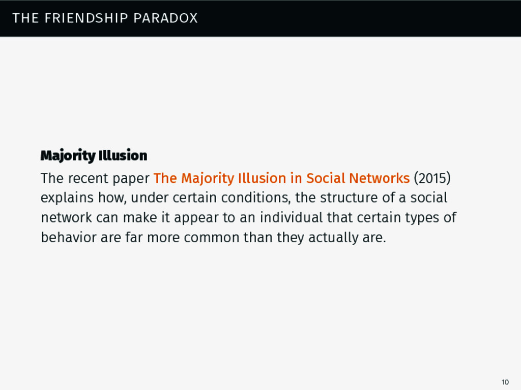 the friendship paradox Majority Illusion The re...