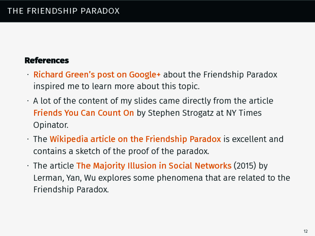 the friendship paradox References ∙ Richard Gre...