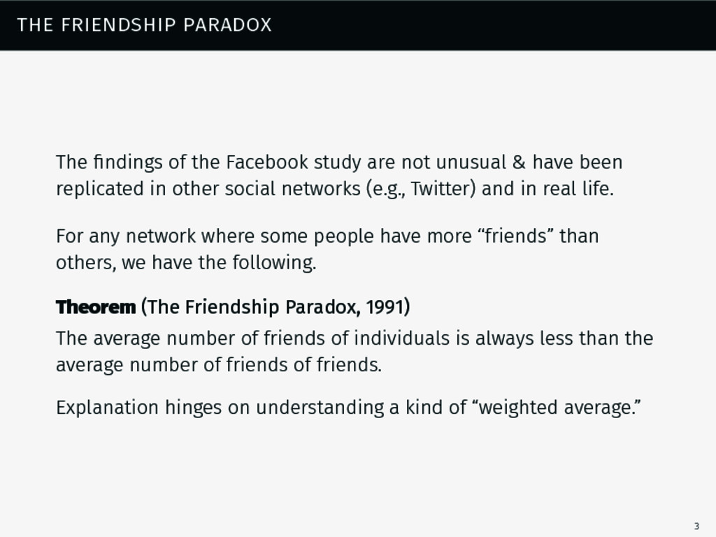 the friendship paradox The findings of the Faceb...