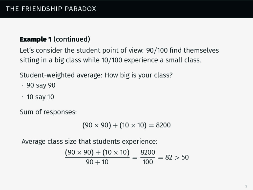 the friendship paradox Example 1 (continued) Le...