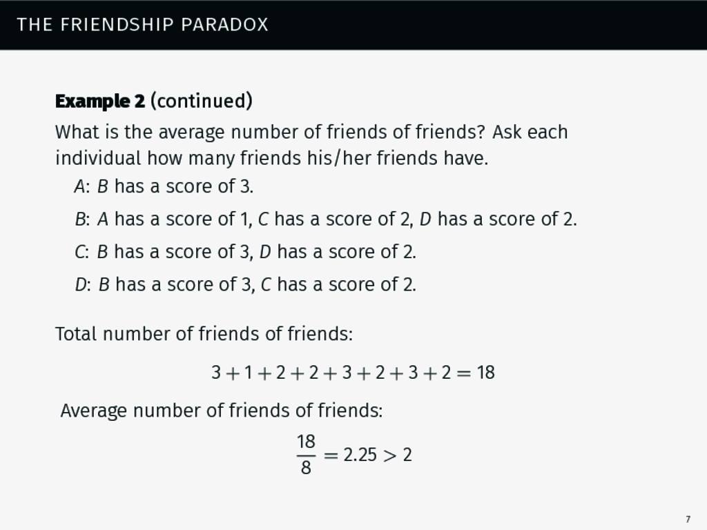 the friendship paradox Example 2 (continued) Wh...