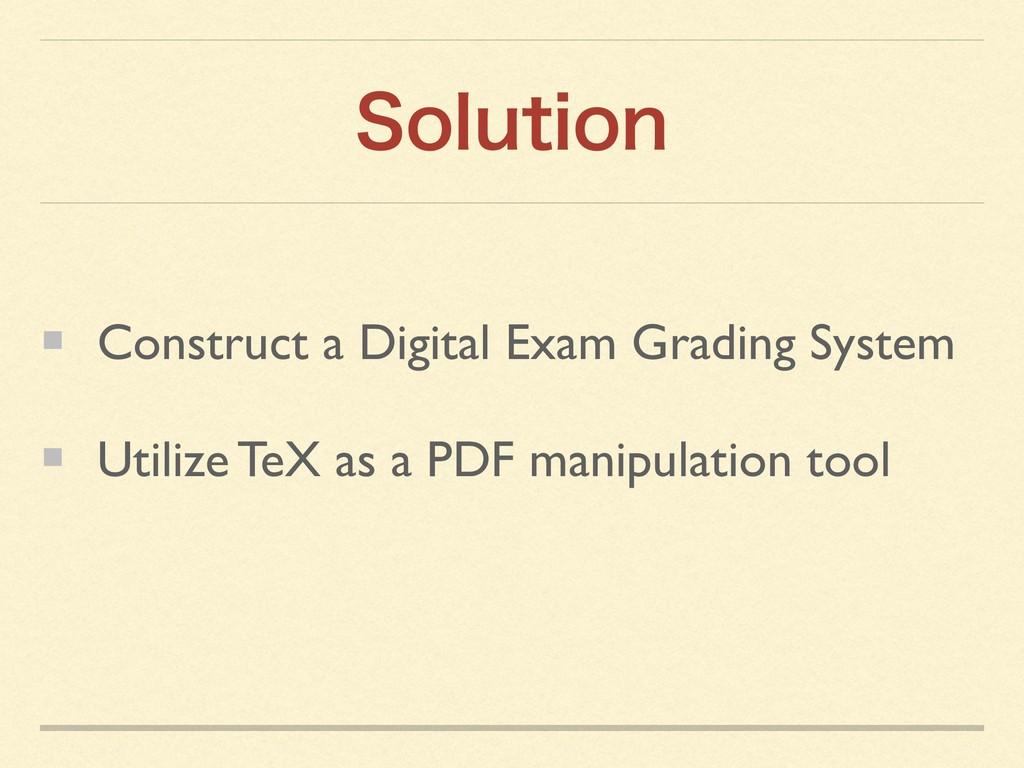 4PMVUJPO Construct a Digital Exam Grading Syste...
