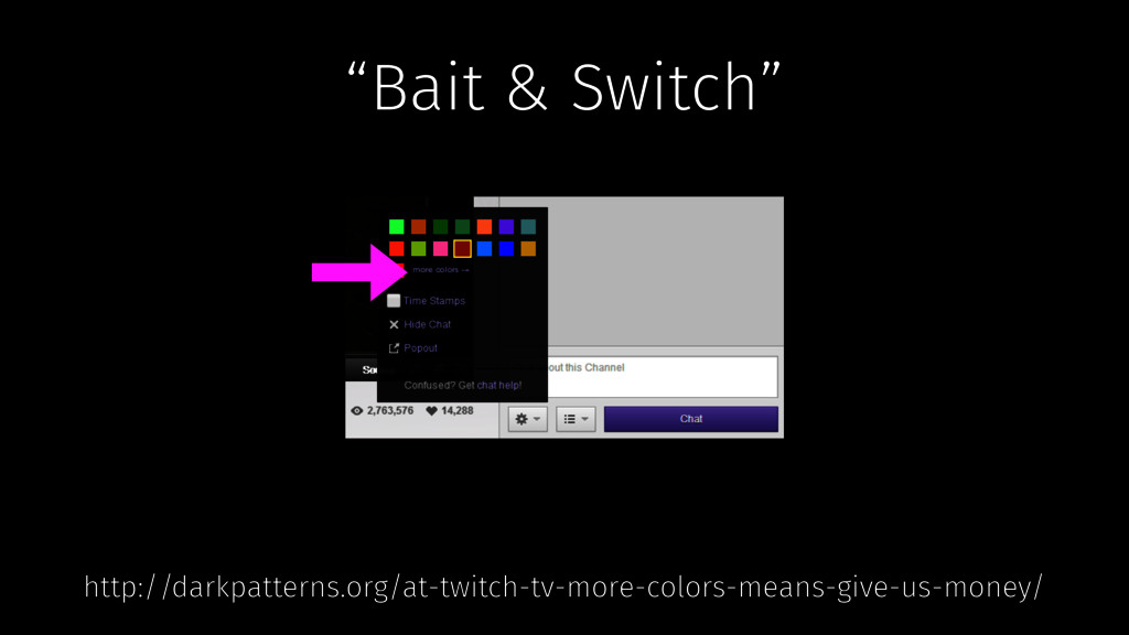 http://darkpatterns.org/at-twitch-tv-more-color...