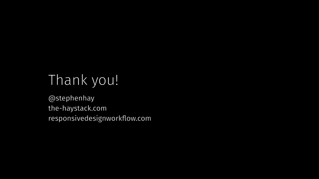 Thank you! @stephenhay the-haystack.com respons...