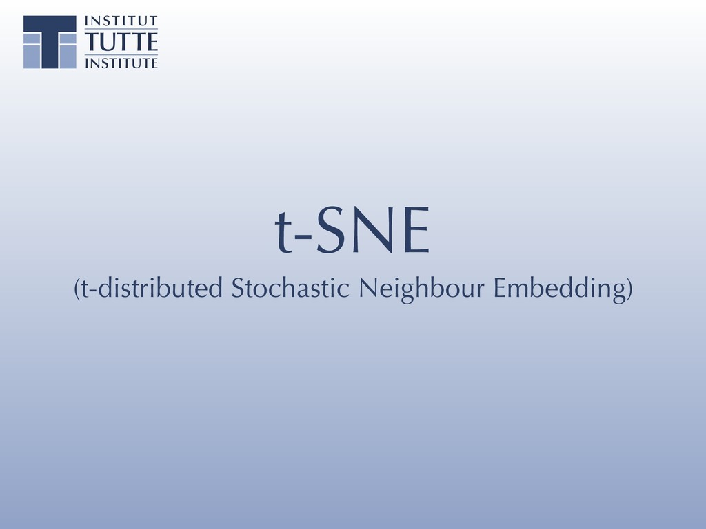 t-SNE (t-distributed Stochastic Neighbour Embed...