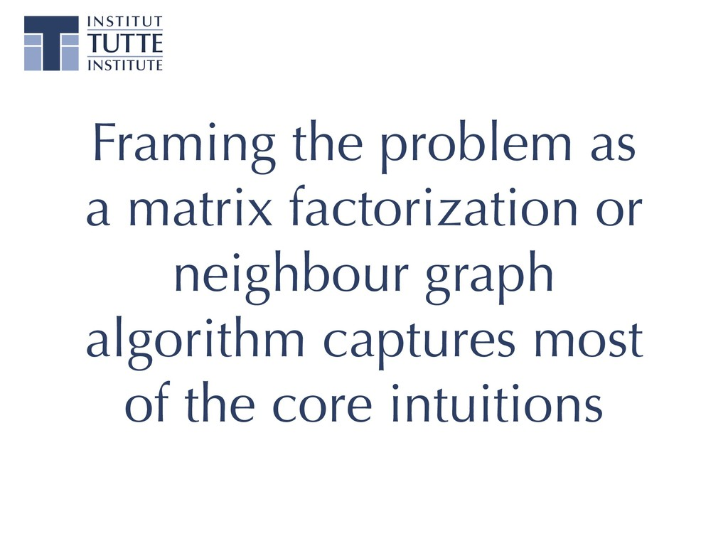 Framing the problem as a matrix factorization o...