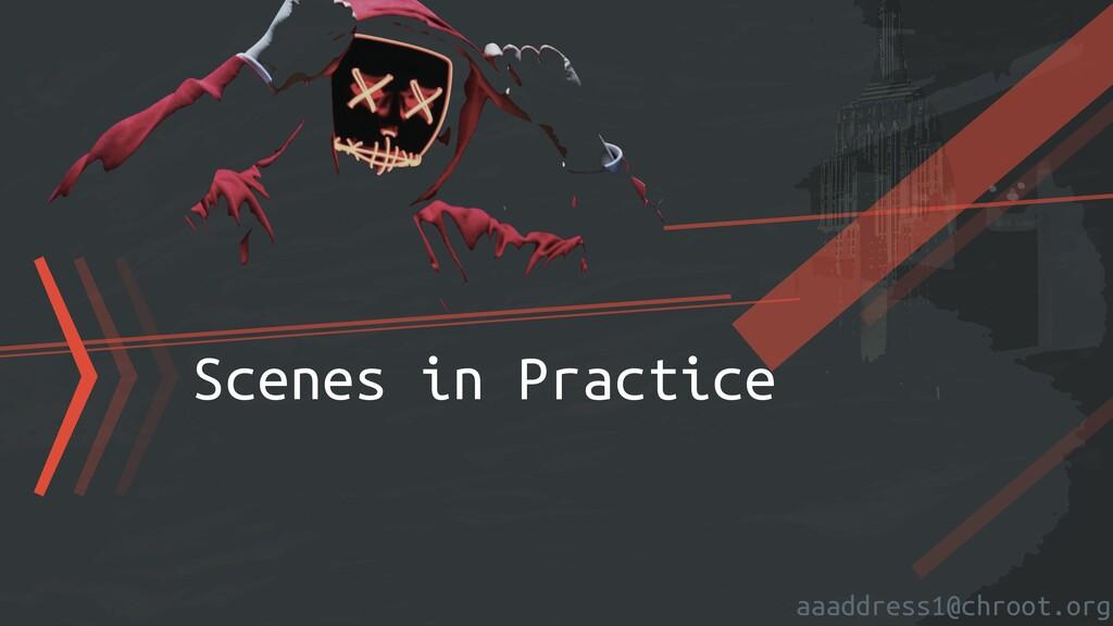 aaaddress1@chroot.org 〉〉〉Scenes in Practice