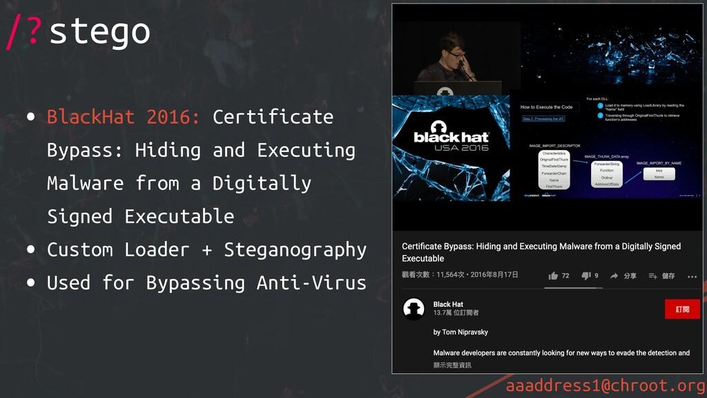 aaaddress1@chroot.org • BlackHat 2016: Certific...