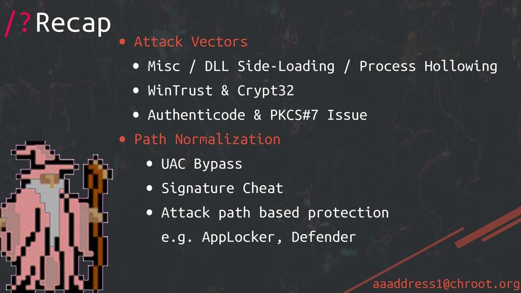 aaaddress1@chroot.org • Attack Vectors • Misc /...