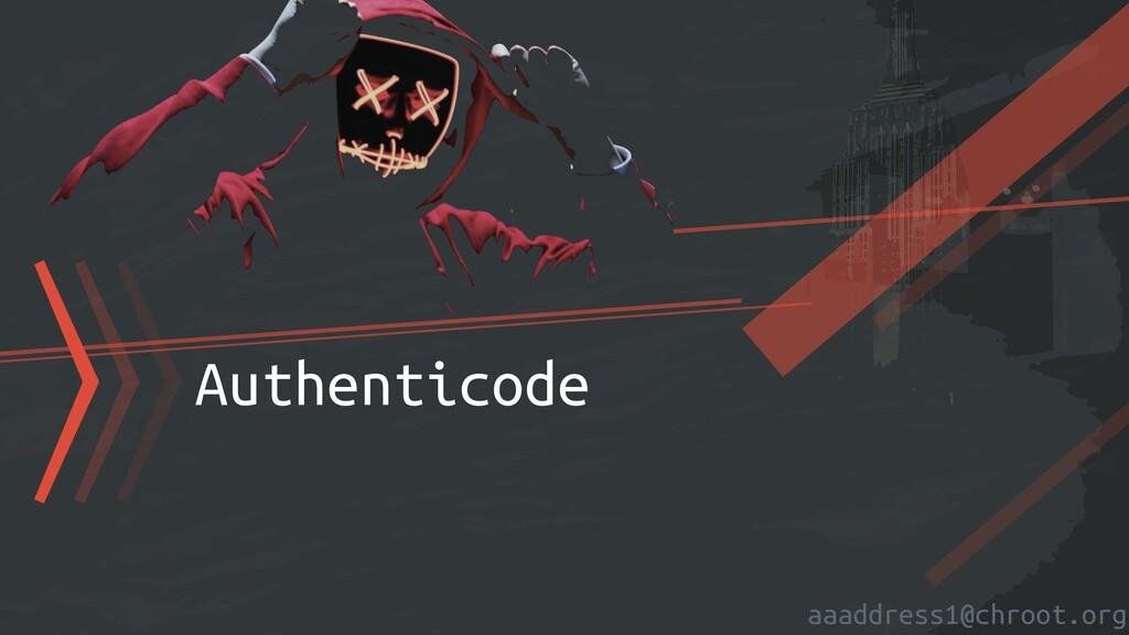 aaaddress1@chroot.org 〉〉〉Authenticode