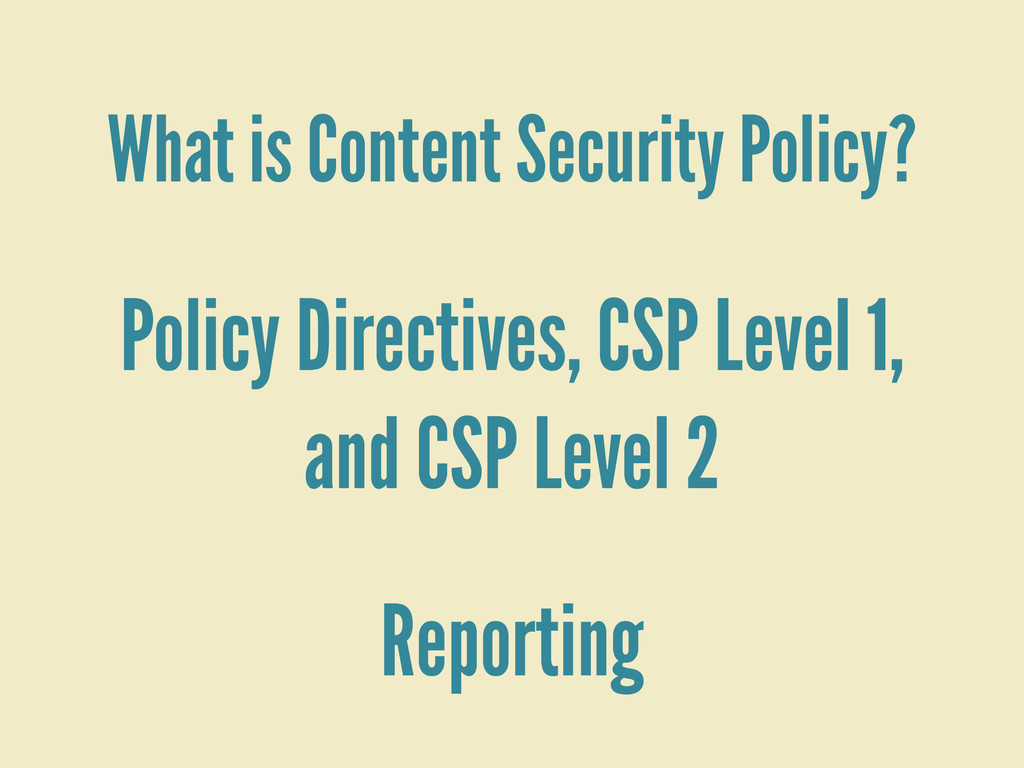 What is Content Security Policy? Policy Directi...