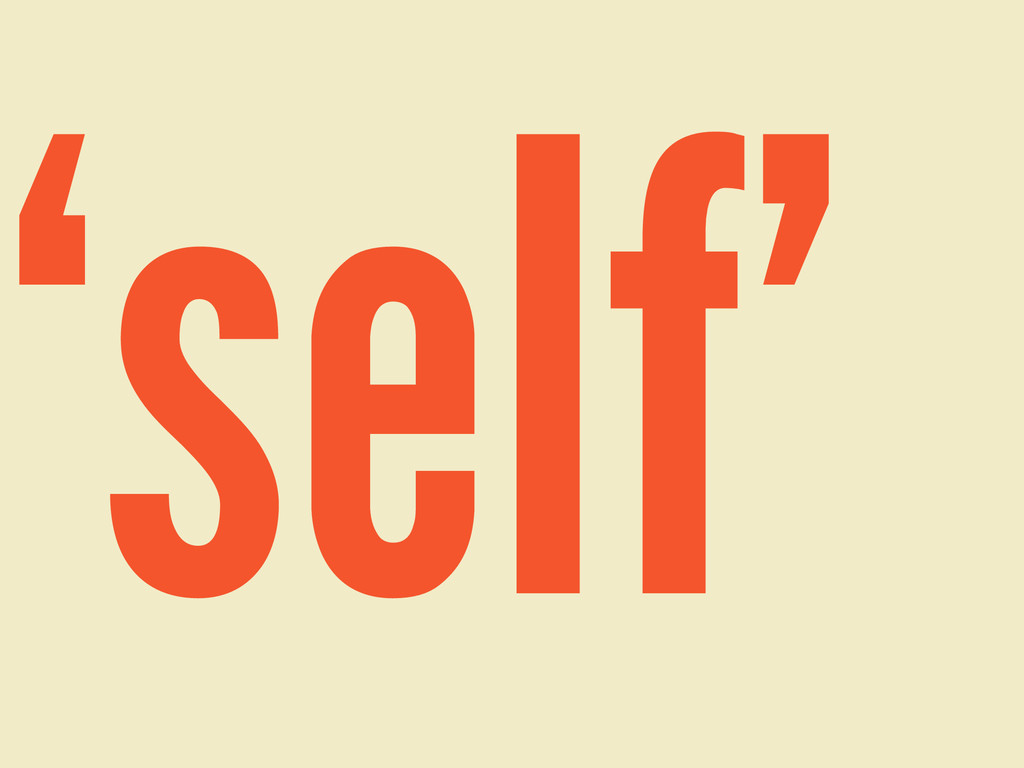 'self'