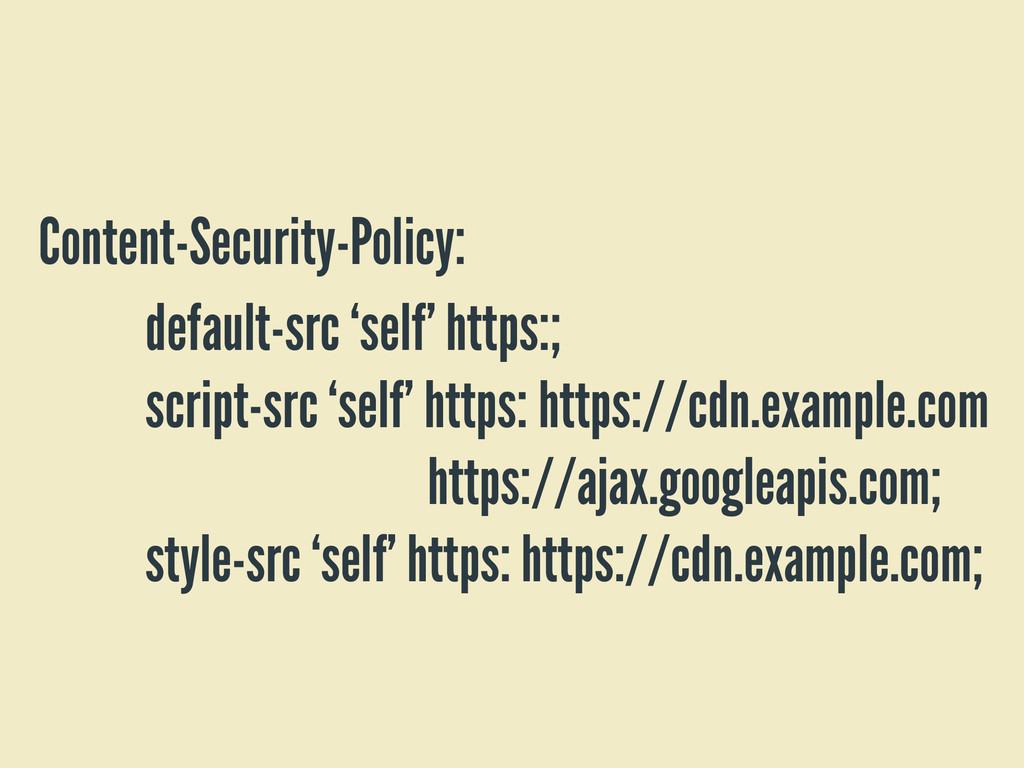 default-src 'self' https:; script-src 'self' ht...