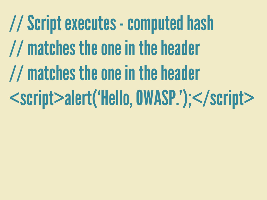 // Script executes - computed hash // matches t...