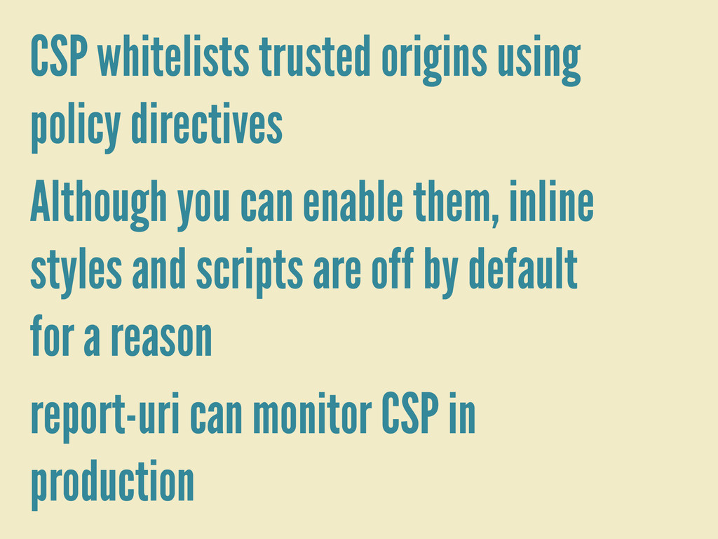 CSP whitelists trusted origins using policy dir...