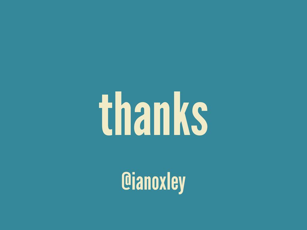 thanks @ianoxley