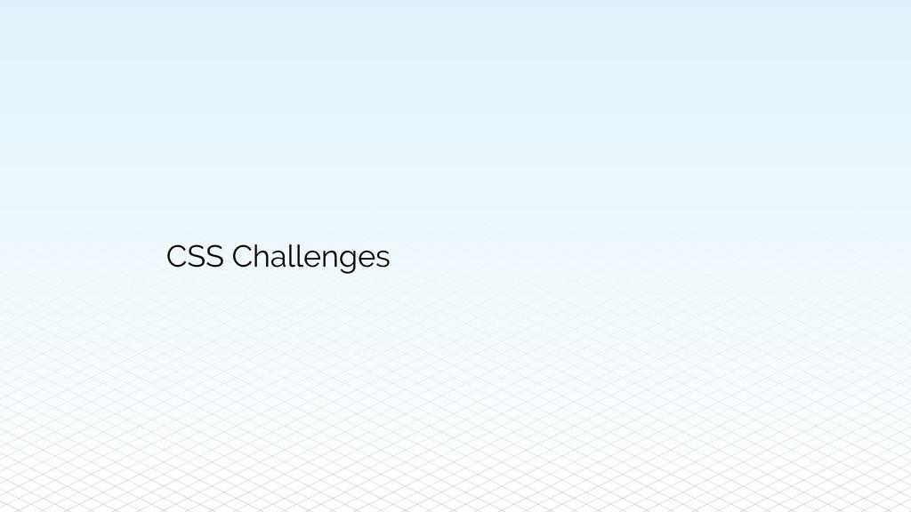 CSS Challenges