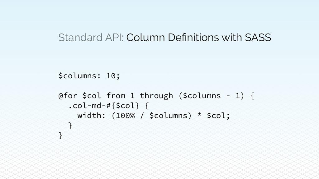 Standard API: Column Definitions with SASS $colu...