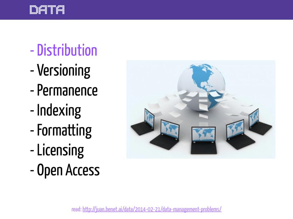 - Distribution - Versioning - Permanence - Inde...