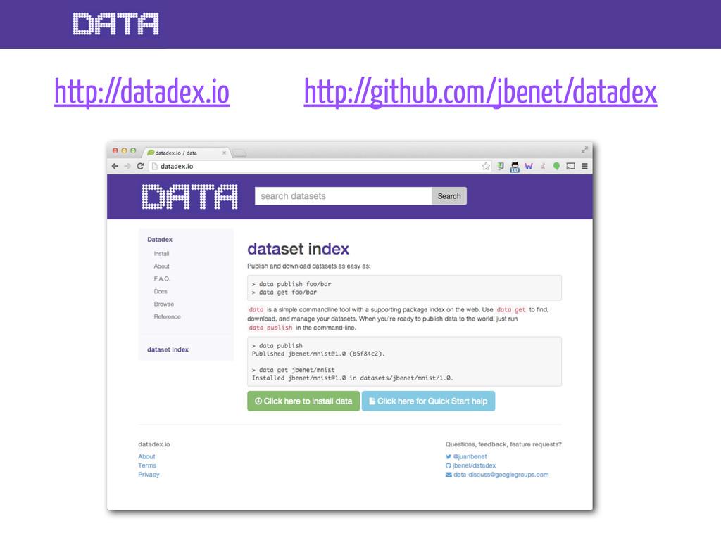 http://datadex.io http://github.com/jbenet/data...
