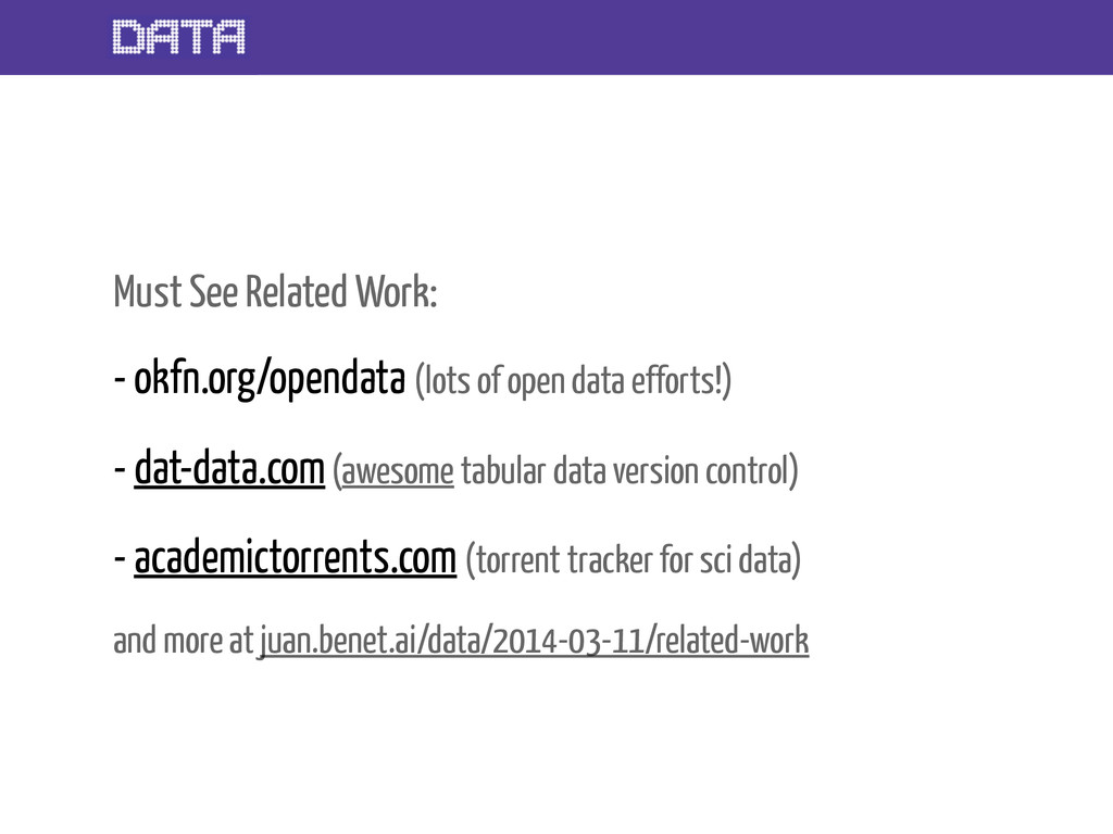 Must See Related Work: - okfn.org/opendata (lot...