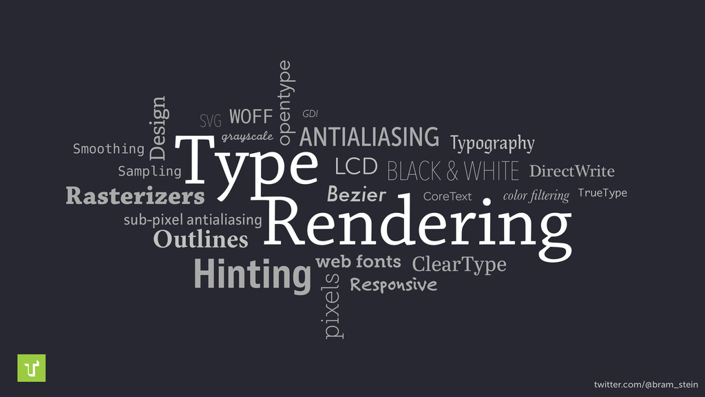 Type Rendering Outlines Hinting ANTIALIASING su...