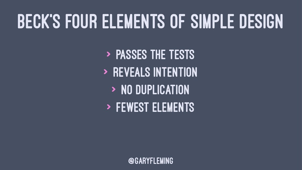 BECK'S FOUR ELEMENTS OF SIMPLE DESIGN > Passes ...