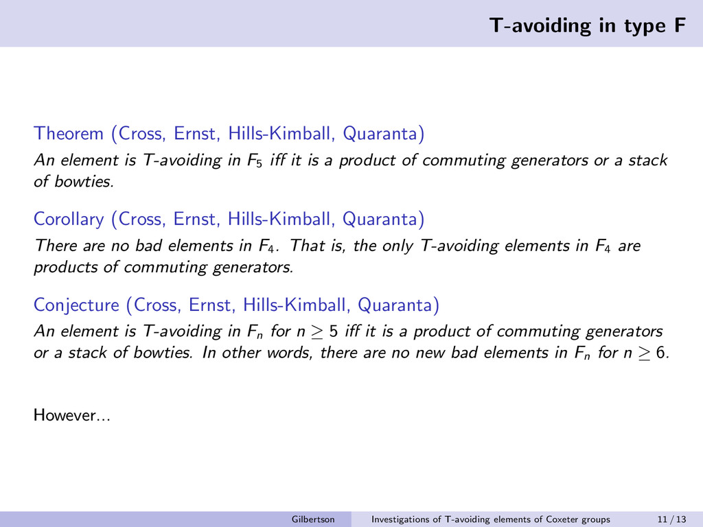 T-avoiding in type F Theorem (Cross, Ernst, Hil...