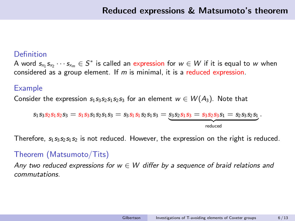 Reduced expressions & Matsumoto's theorem Defini...