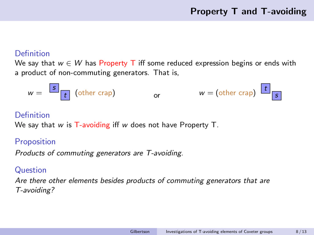 Property T and T-avoiding Definition We say that...