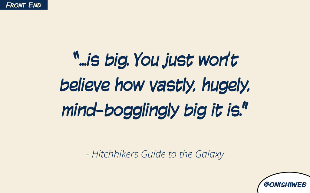 """@onishiweb - Hitchhikers Guide to the Galaxy """"...."""