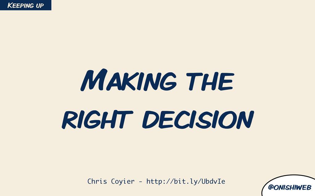 @onishiweb Making the right decision Chris Coyi...