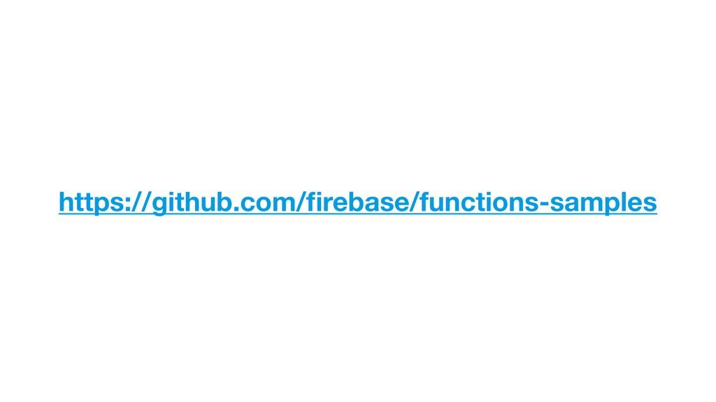 https://github.com/firebase/functions-samples