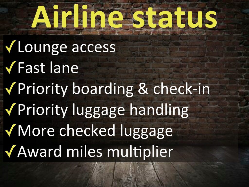 Airline$status ✓Lounge'access ✓Fast'lane ✓Prior...