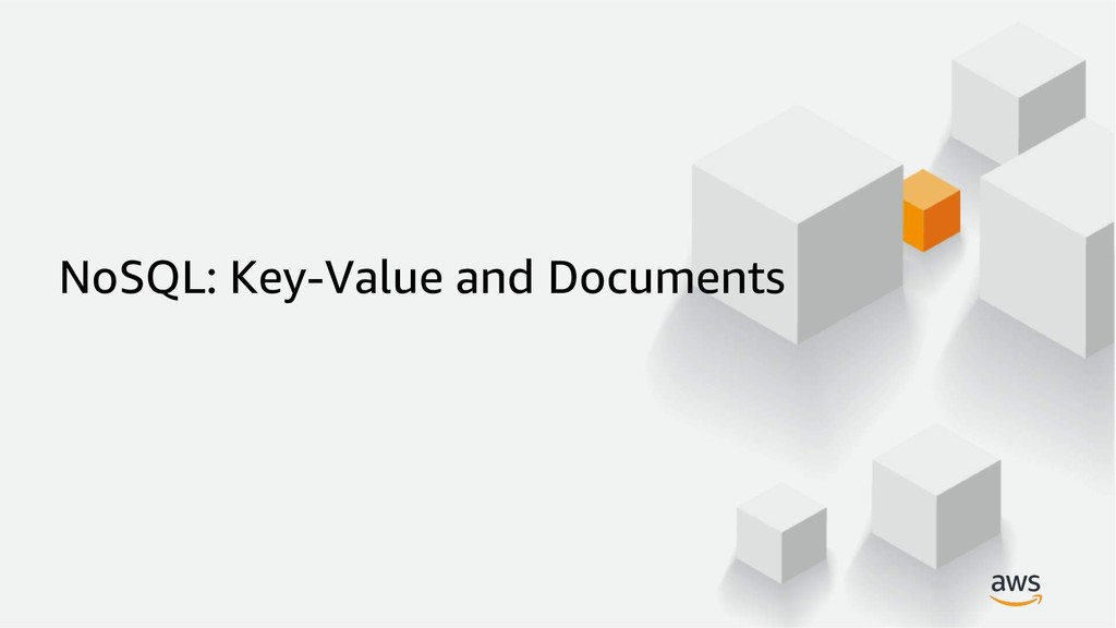 NoSQL: Key-Value and Documents