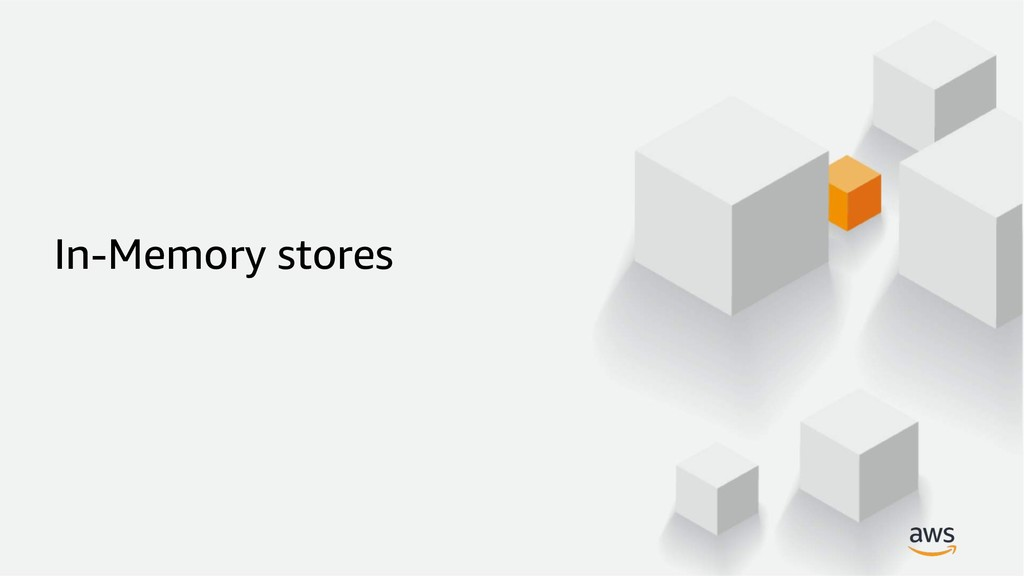 In-Memory stores
