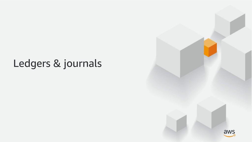 Ledgers & journals