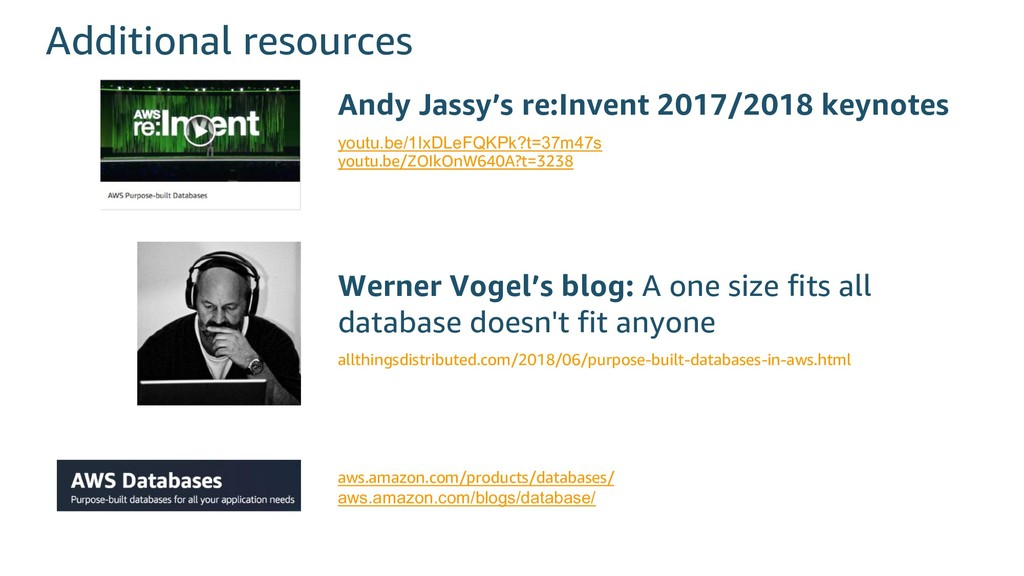 Additional resources Andy Jassy's re:Invent 201...