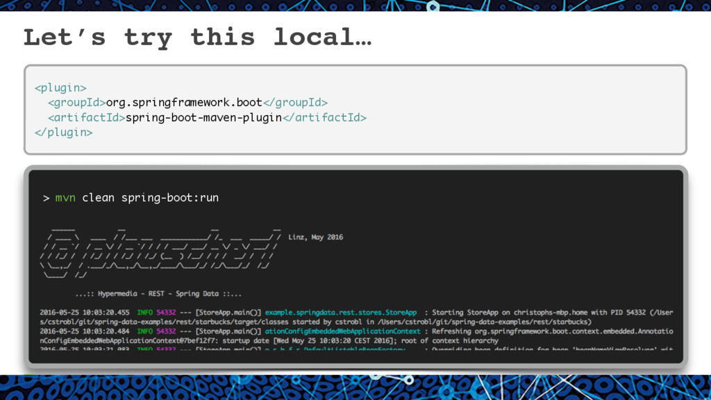 Let's try this local… 15 <plugin> <groupId>org....