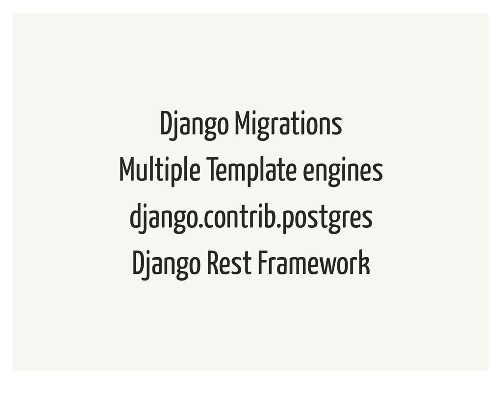 Django Migrations Multiple Template engines dja...