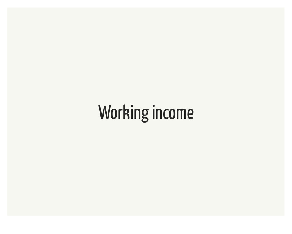 Working income
