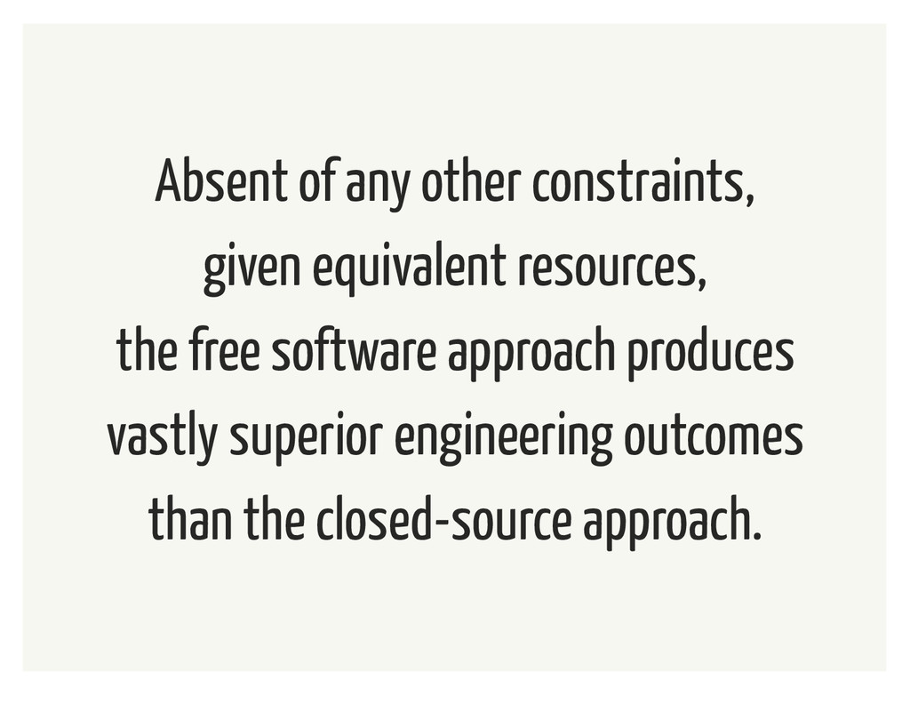 Absent of any other constraints, given equivale...