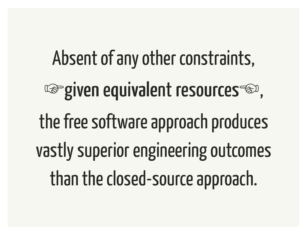 Absent of any other constraints, 'given equival...