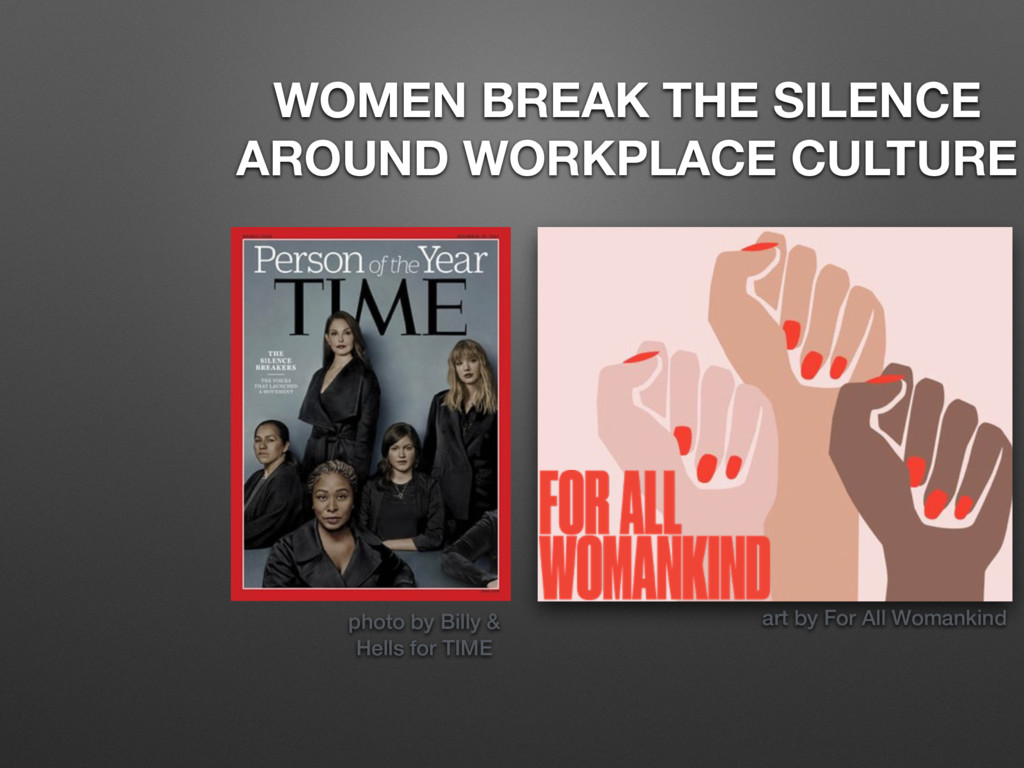 WOMEN BREAK THE SILENCE AROUND WORKPLACE CULTUR...