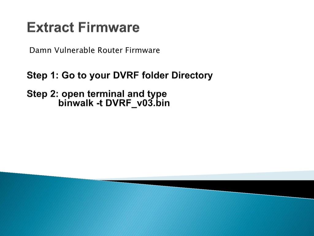 Damn Vulnerable Router Firmware