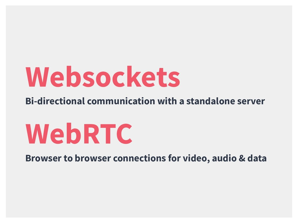 WebRTC Browser to browser connections for video...